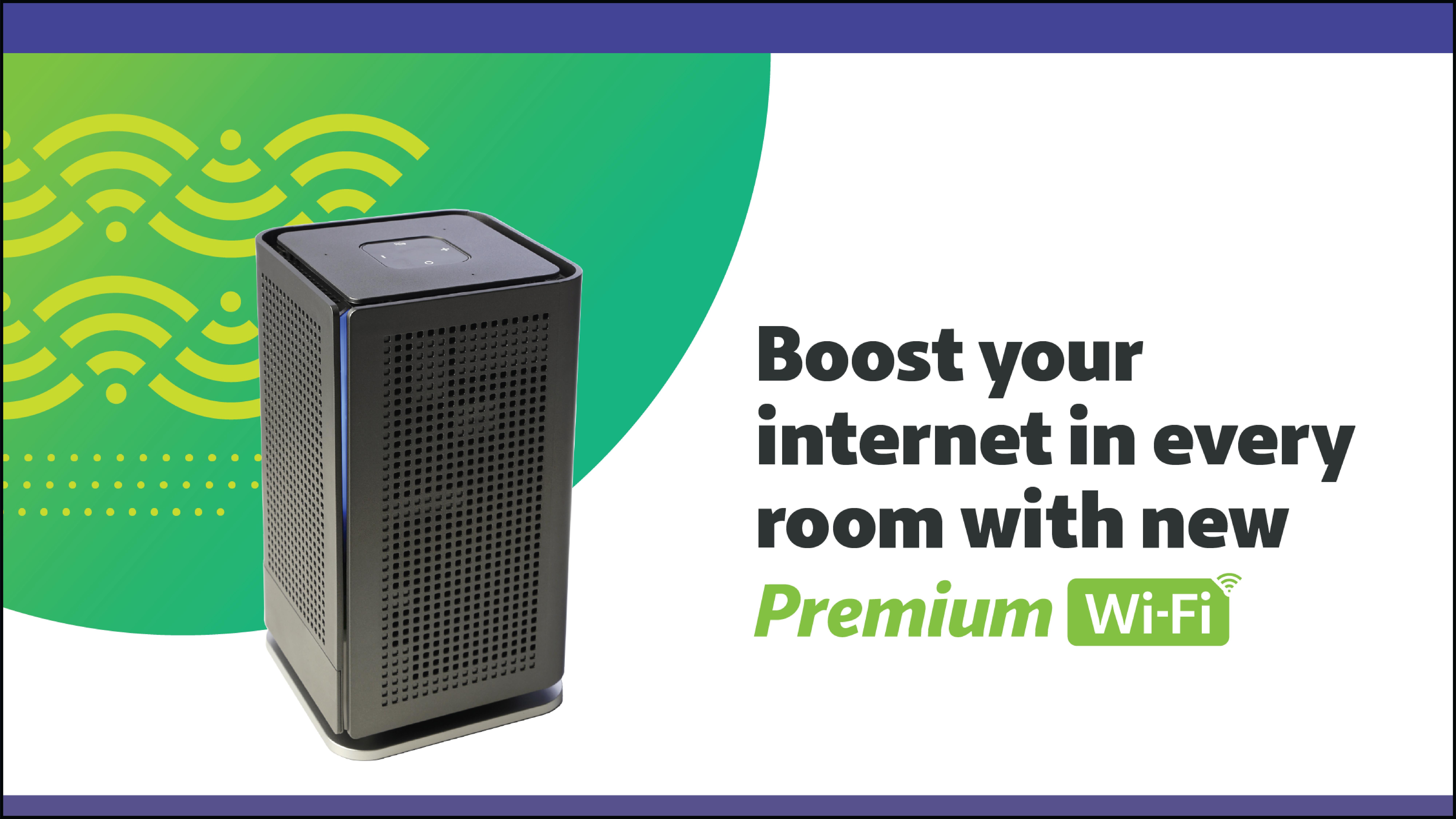 Premium Wi-Fi